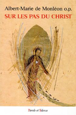 """""""Pourquoi Jésus attirait-il les foules?"""" par Mgr Albert de Monléon"""