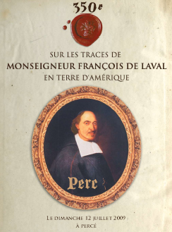 Détail de l'affiche sur les fêtes de François de Laval à Percé en 2009