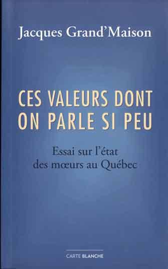 Pensées d'un fils de la Révolution tranquille inspirées par le décès de Jacques Grand'Maison